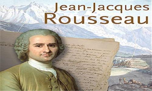 Jean Jacques Rousseau Kimdir?