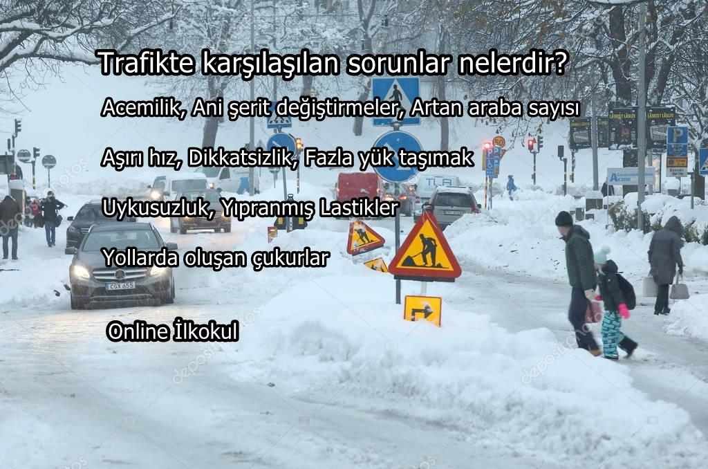 Trafikte karşılaşılan sorunlar nelerdir?