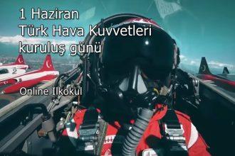 1 Haziran Türk Hava Kuvvetlerinin kuruluş günü