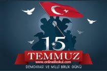 15 Temmuz Demokrasi ve Millî Birlik Günü nedir?