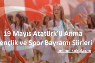 19 Mayıs Atatürk'ü Anma Gençlik ve Spor Bayramı Şiirleri