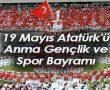 19 Mayıs Atatürk'ü Anma Gençlik ve Spor Bayramı Tören Programı