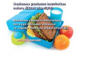 Beslenme çantasını hazırlarken nelere dikkat etmeliyiz?