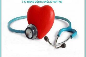 7-13 Nisan Dünya Sağlık Haftası
