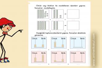 Onluk sayı blokları ile modellenen işlemleri ve abaküste gösterilen toplama işlemlerini yapınız.