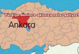 Türkiye denince aklınıza neler geliyor?