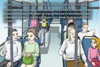 Toplu taşıma araçlarına binerken ve inerken nelere dikkat etmeliyiz?