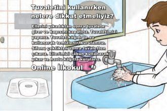 Okul tuvaletini kullanırken nelere dikkat etmeliyiz?