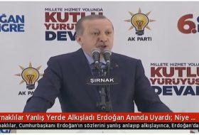 Şırnaklılar Yanlış Yerde Alkışladı Erdoğan Anında Uyardı